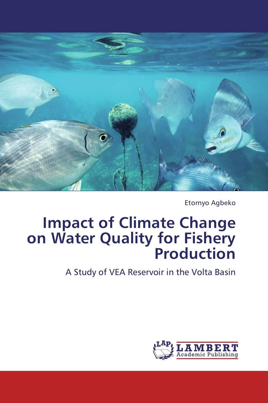 купить Impact of Climate Change on Water Quality for Fishery Production онлайн
