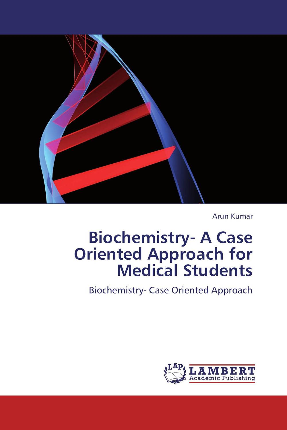 Biochemistry- A Case Oriented Approach for Medical Students