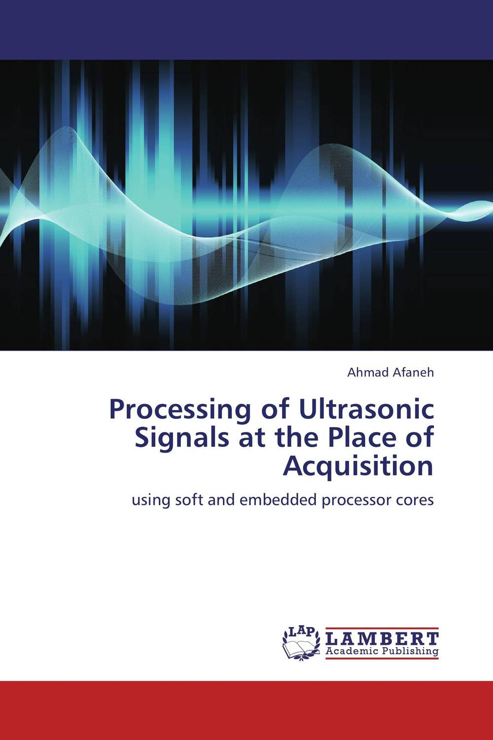 Processing of Ultrasonic Signals at the Place of Acquisition
