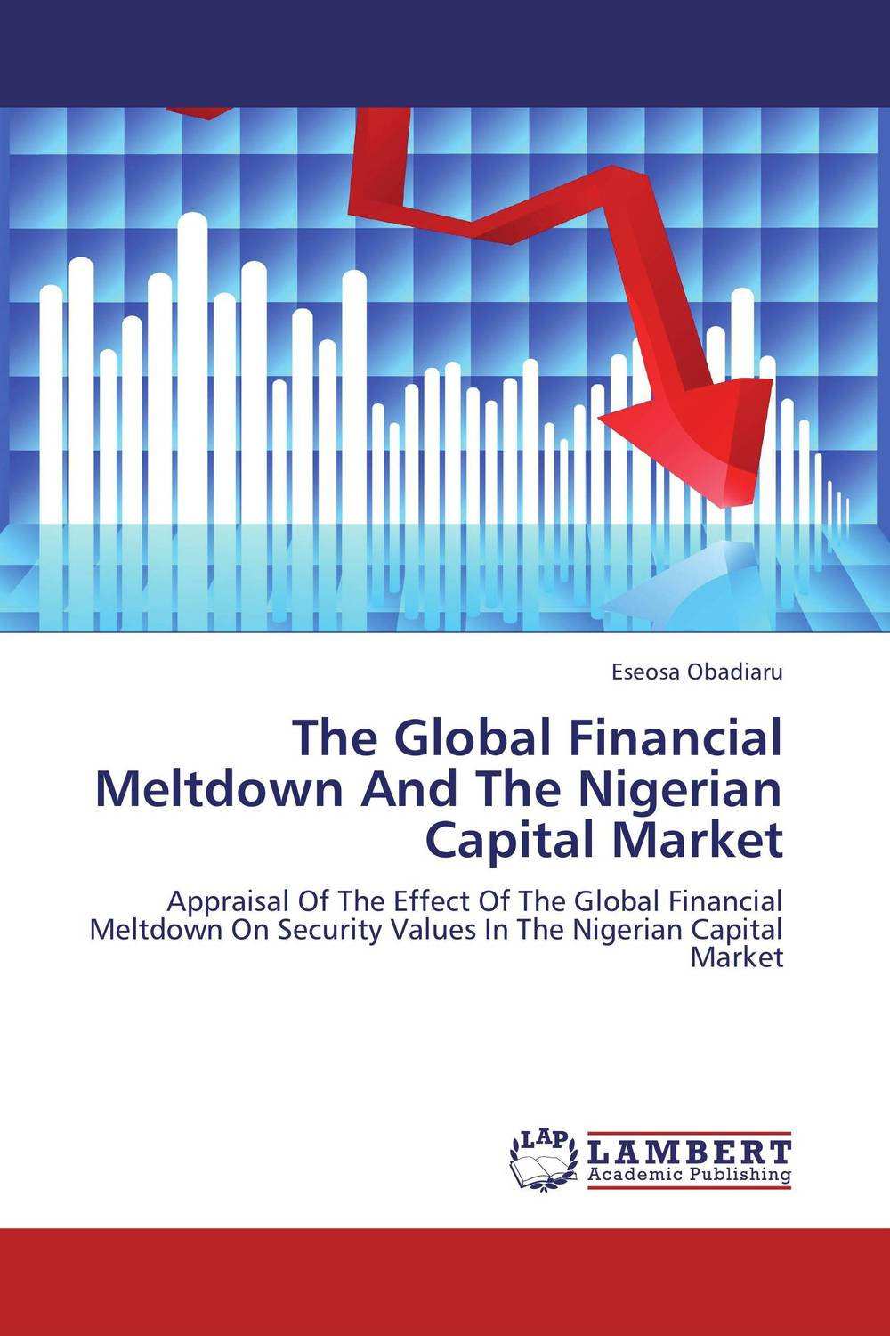 The Global Financial Meltdown And The Nigerian Capital Market global financial crisis and the nigerian petroleum sector