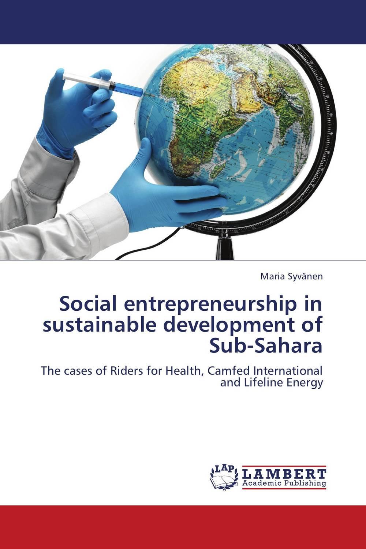 Social entrepreneurship in sustainable development of Sub-Sahara cayo garcia social sustainable sugarcane for bioethanol in peru