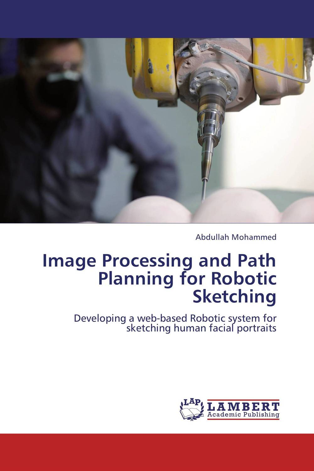 Image Processing and Path Planning for Robotic Sketching walking through the path of faith