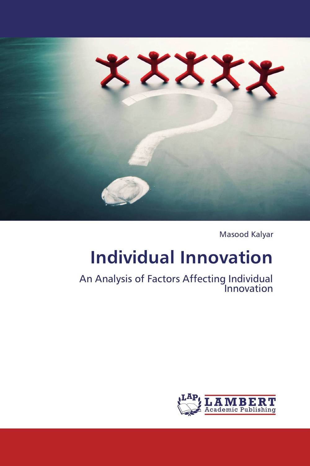 Individual Innovation duncan bruce the dream cafe lessons in the art of radical innovation