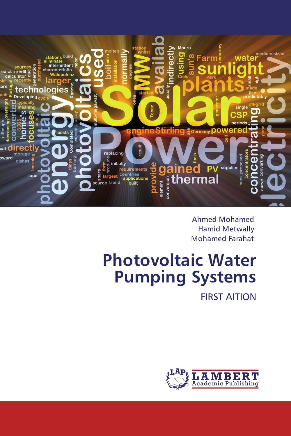 Photovoltaic Water Pumping Systems driven to distraction