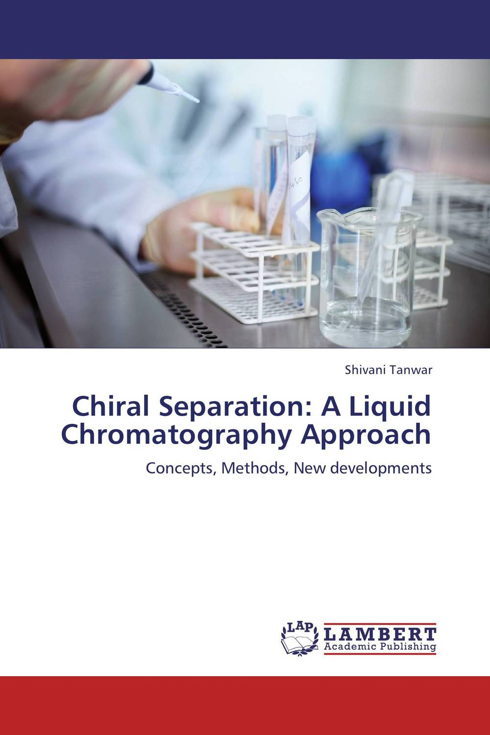 Chiral Separation: A Liquid Chromatography Approach a novel separation technique using hydrotropes