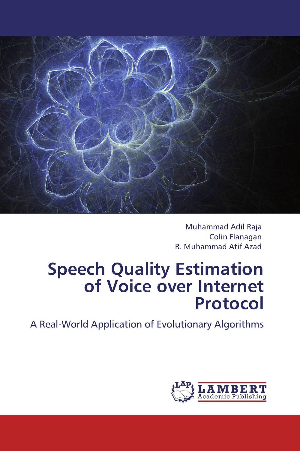 Speech Quality Estimation of Voice over Internet Protocol speech quality estimation of voice over internet protocol page 2