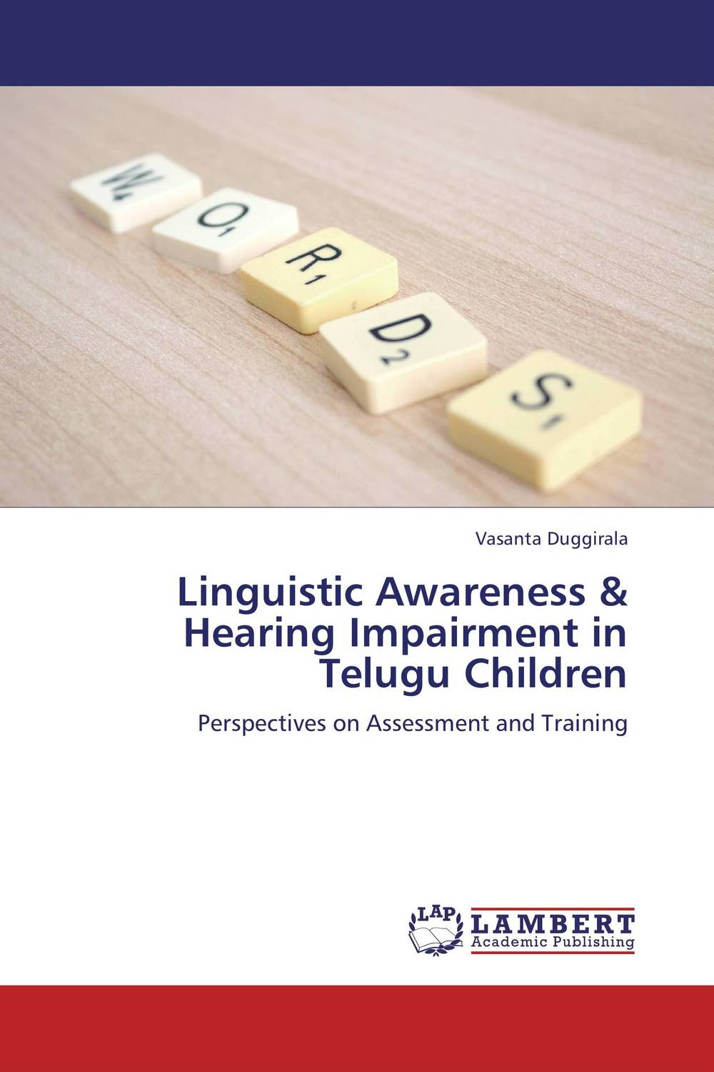 Linguistic Awareness & Hearing Impairment in Telugu Children linguistic variation in a multilingual setting