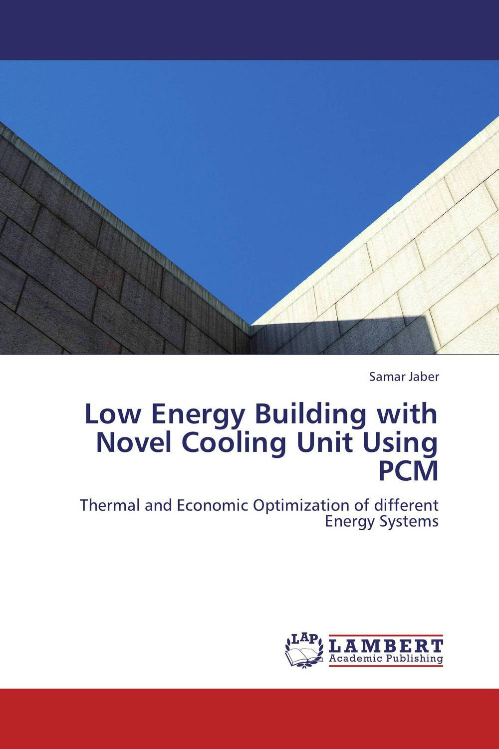 Low Energy Building with Novel Cooling Unit Using PCM the lonely polygamist – a novel