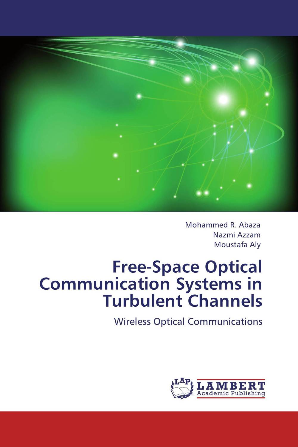 Free-Space Optical Communication Systems in Turbulent Channels turbulence effect on wind rain station