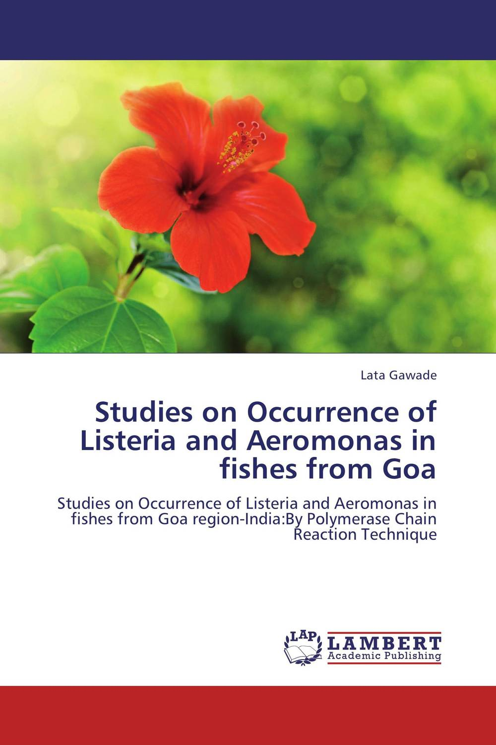 Studies on Occurrence of Listeria and Aeromonas in fishes from Goa characterization of listeria from animal product in india