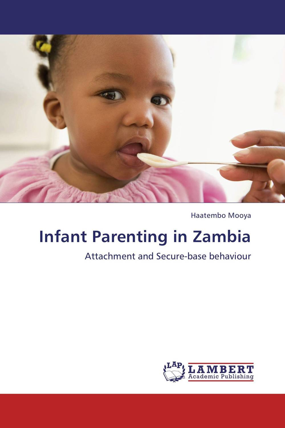 Infant Parenting in Zambia infant parenting in zambia