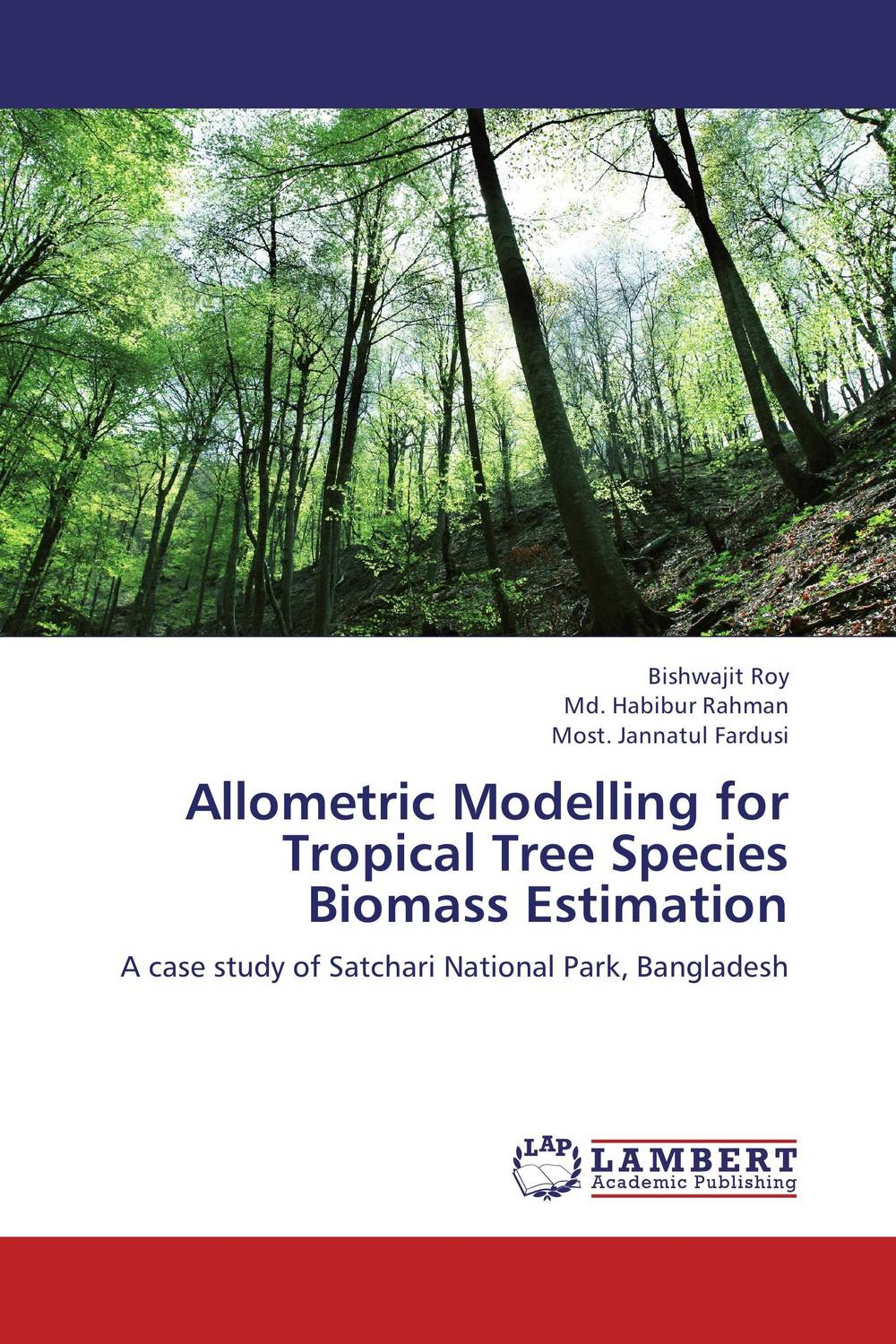 Allometric Modelling for Tropical Tree Species Biomass Estimation sadat khattab usama abdul raouf and tsutomu kodaki bio ethanol for future from woody biomass