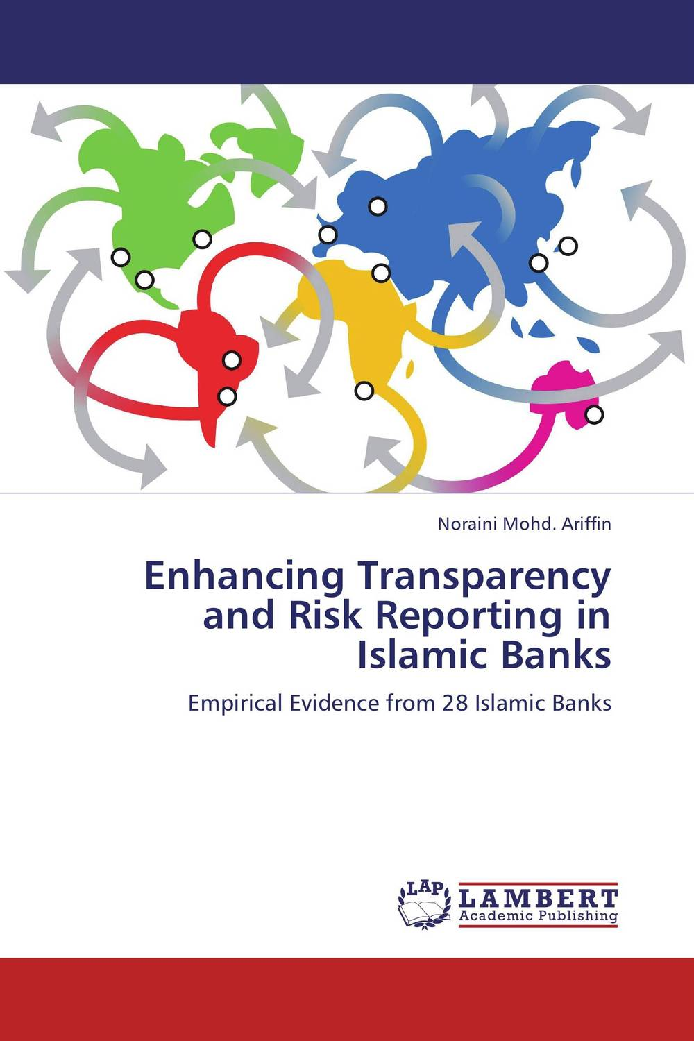 Enhancing Transparency and Risk Reporting in Islamic Banks jahnavi ravula pawan kumar avadhanam and r k mishra credit and risk analysis by banks