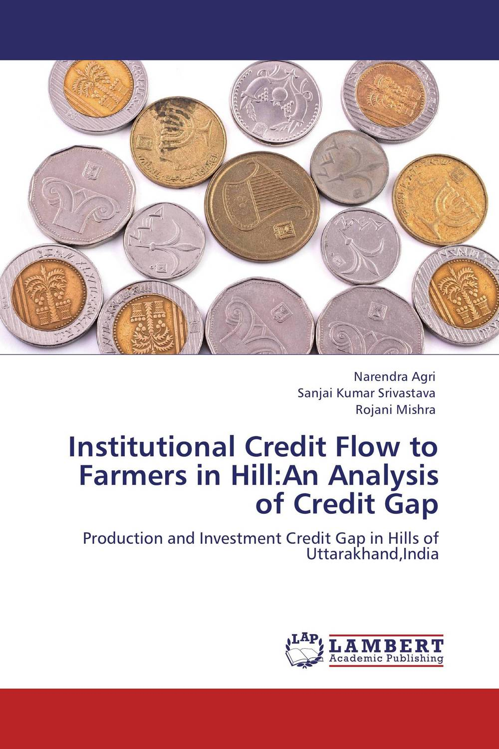 Institutional Credit Flow to Farmers in Hill:An Analysis of Credit Gap