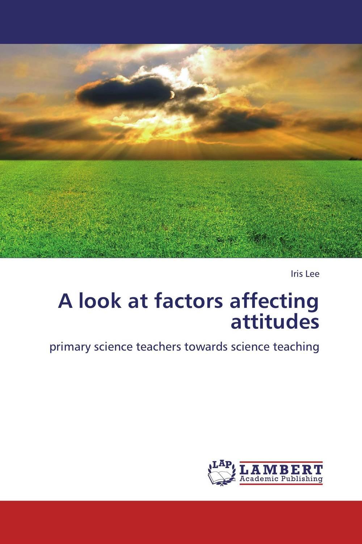 A look at factors affecting attitudes titian a fresh look at nature