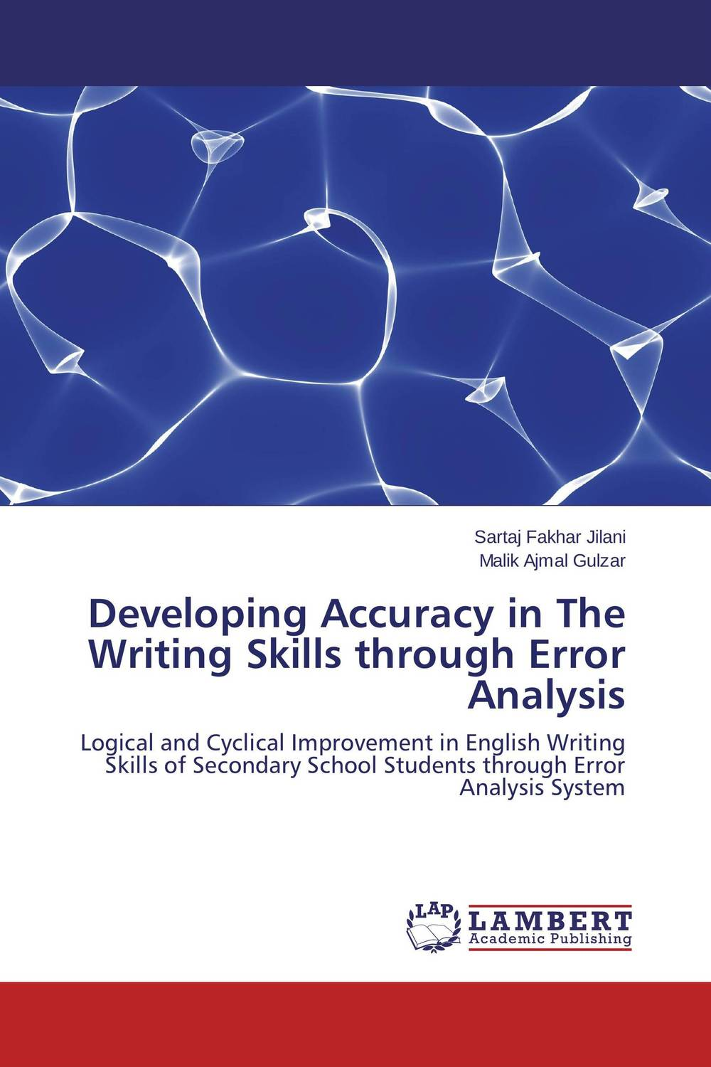 Developing Accuracy in The Writing Skills through Error Analysis error analysis in spoken english phonological