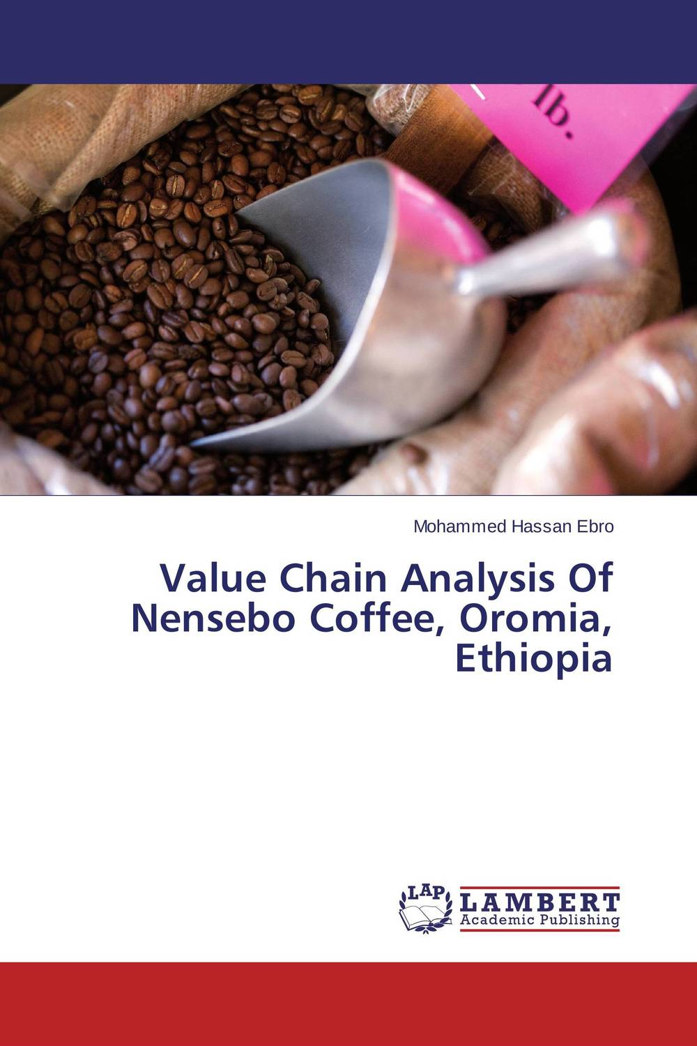 Value Chain Analysis Of Nensebo Coffee, Oromia, Ethiopia honey value chain analysis