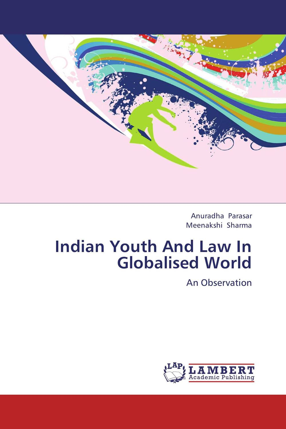 Indian Youth And Law In Globalised World globalization and world society