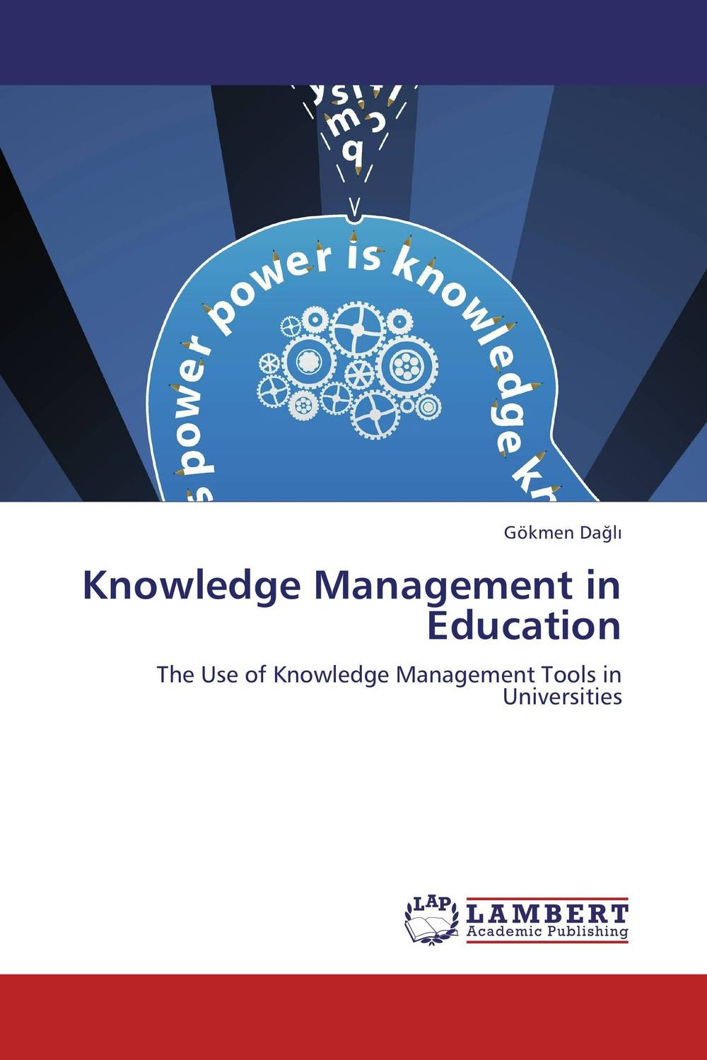 Knowledge Management in Education learning through knowledge management