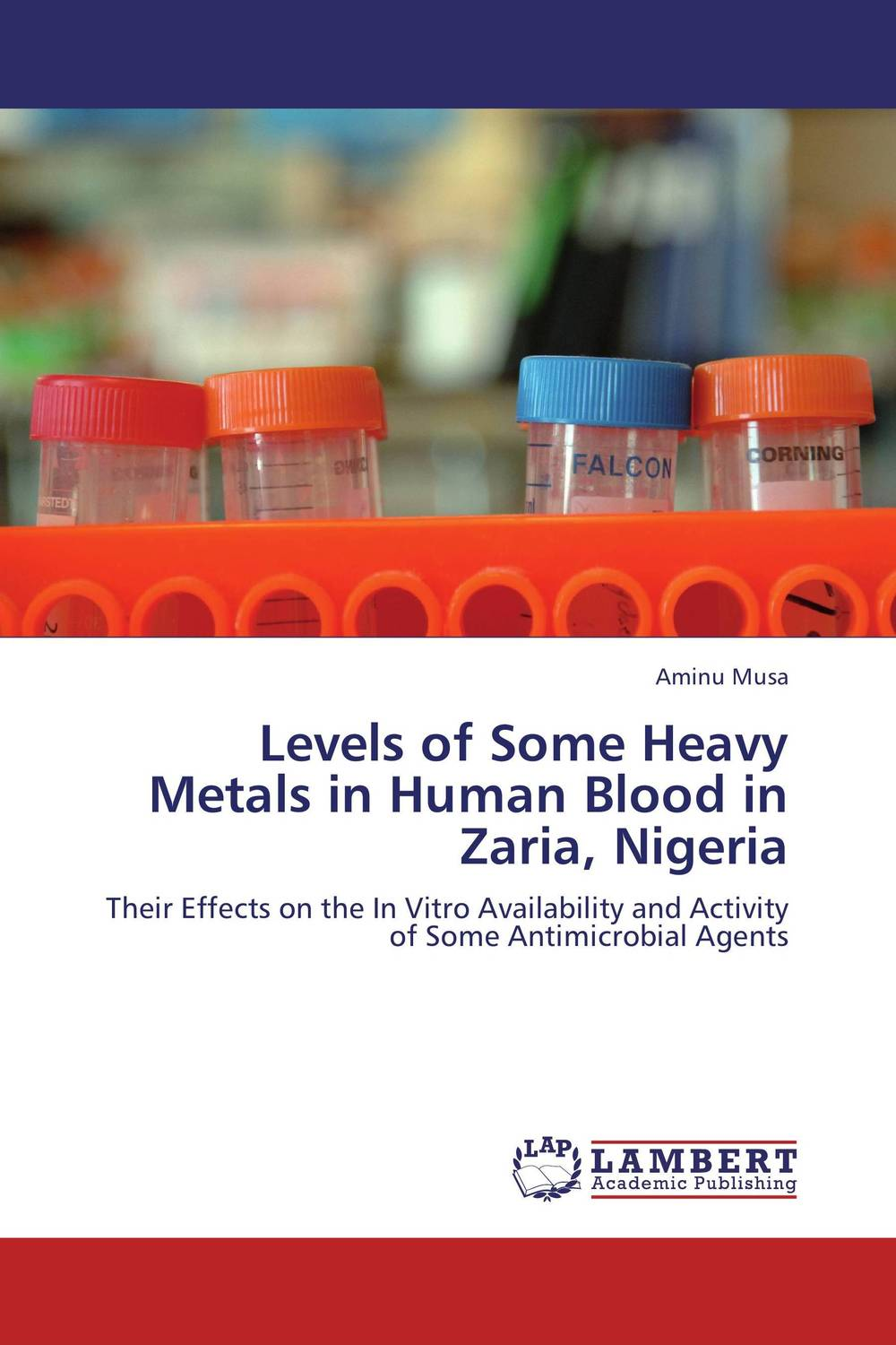 Levels of Some Heavy Metals in Human Blood in Zaria, Nigeria