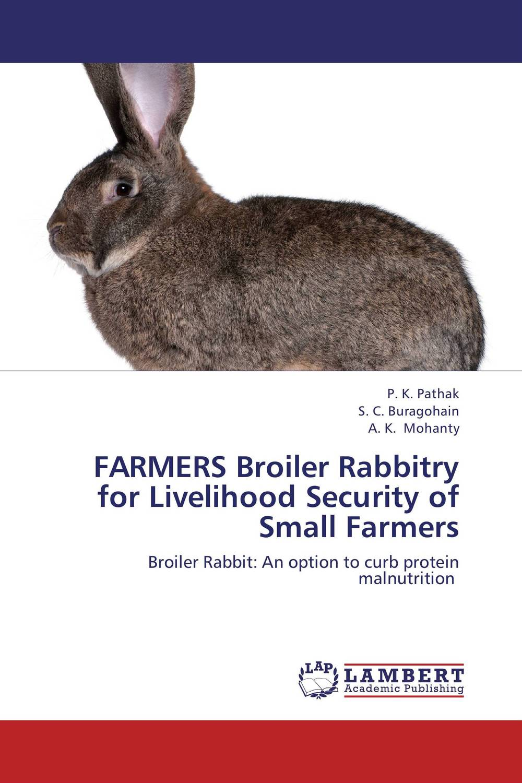 купить FARMERS Broiler Rabbitry for Livelihood Security of Small Farmers по цене 6133 рублей