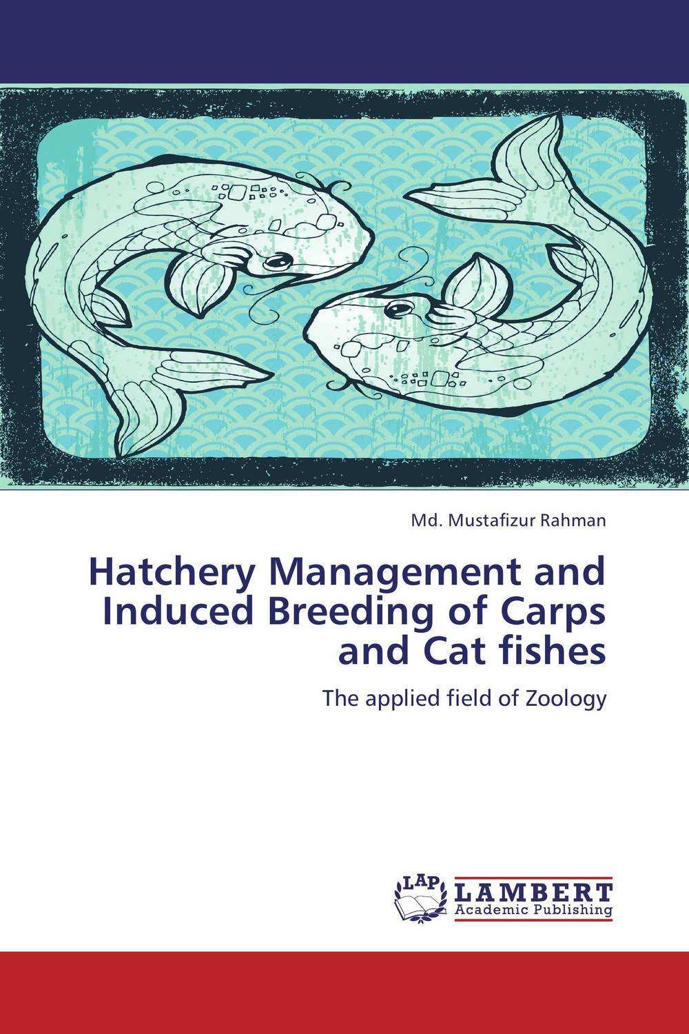 Hatchery Management and Induced Breeding of Carps and Cat fishes a cat a hat and a piece of string
