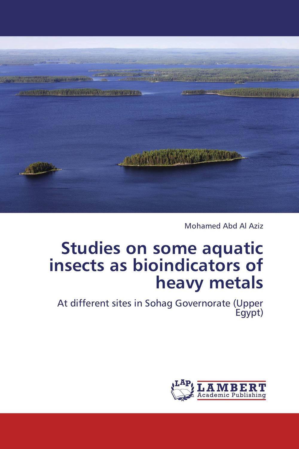 Studies on some aquatic insects as bioindicators of heavy metals studies on some snails associated with different crops
