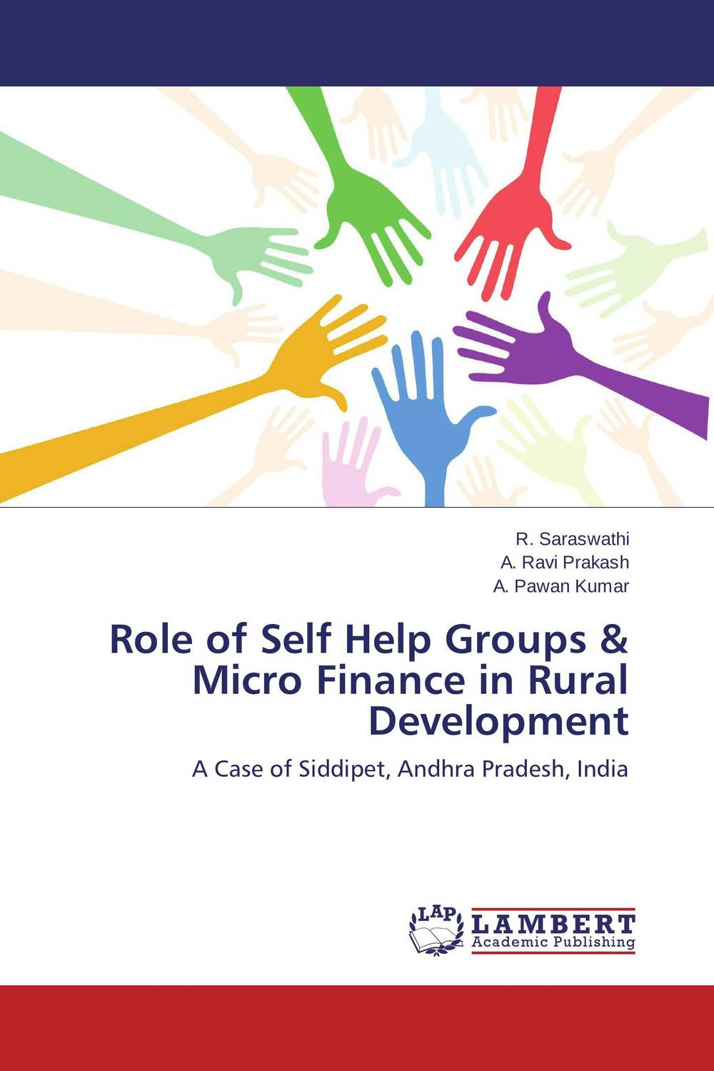 Role of Self Help Groups & Micro Finance in Rural Development jaynal ud din ahmed and mohd abdul rashid institutional finance for micro and small entreprises in india