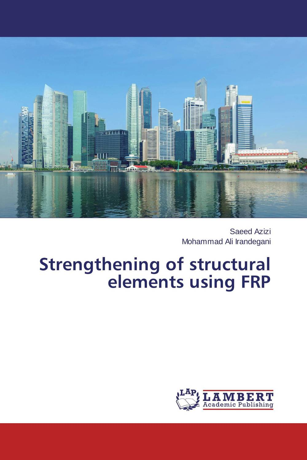 Strengthening of structural elements using FRP
