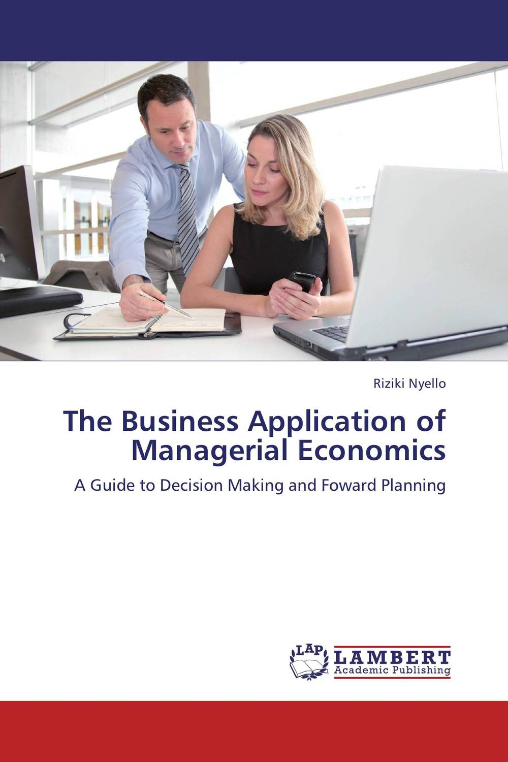The Business Application of Managerial Economics anthony evans j markets for managers a managerial economics primer
