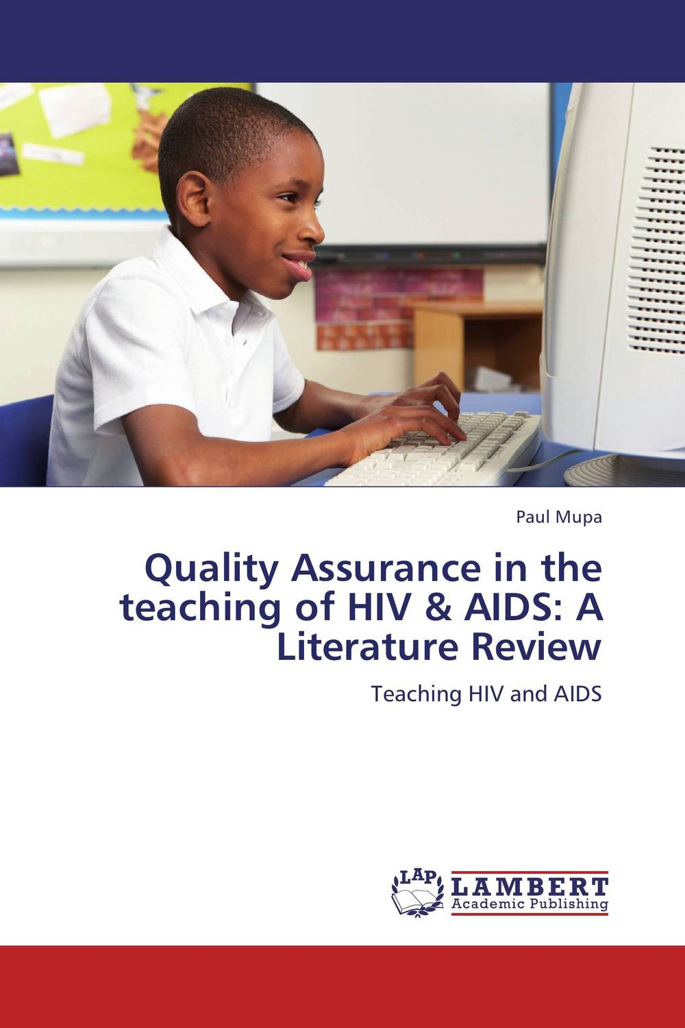 Quality Assurance in the teaching of HIV & AIDS: A Literature Review use of role plays in teaching english in primary schools
