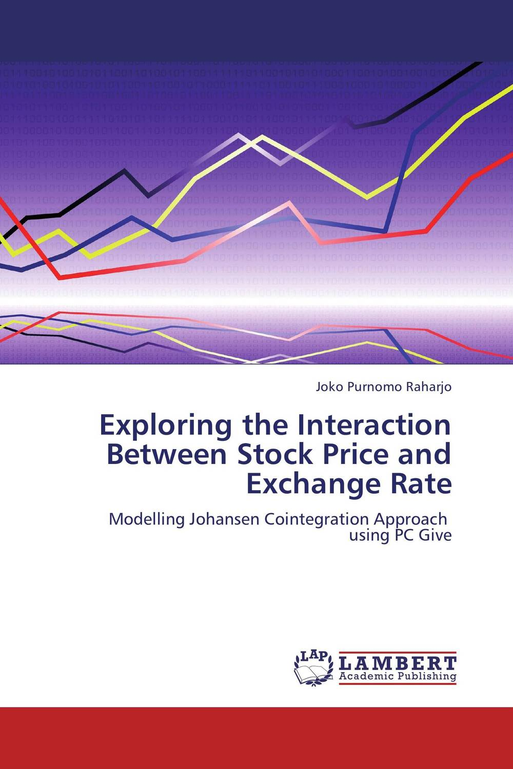 Exploring the Interaction Between  Stock Price and Exchange Rate mohd mazid and taqi ahmed khan interaction between auxin and vigna radiata l under cadmium stress