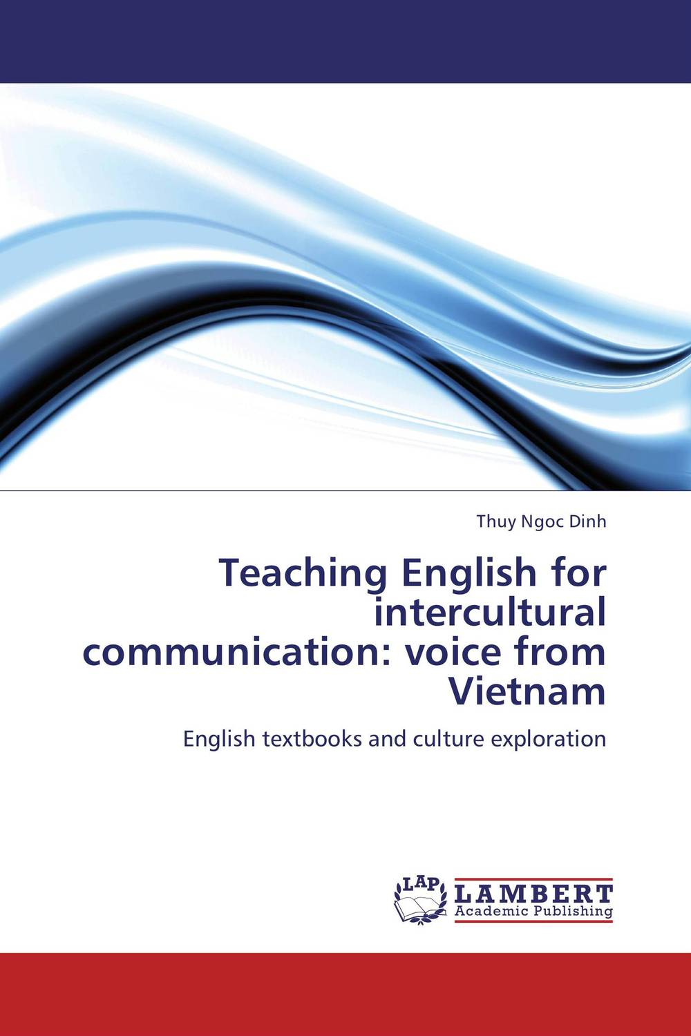 Teaching English for intercultural communication: voice from Vietnam using target language culture in teaching english