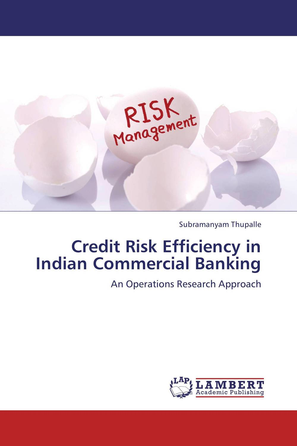 Credit Risk Efficiency in Indian Commercial Banking jahnavi ravula pawan kumar avadhanam and r k mishra credit and risk analysis by banks