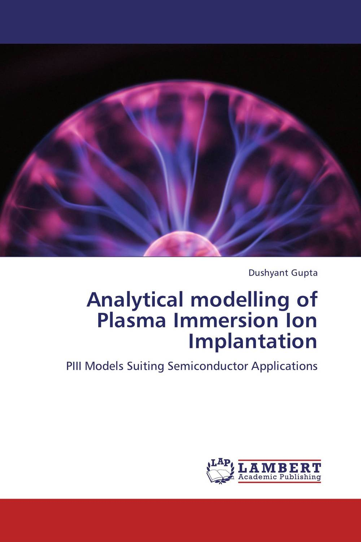 Analytical modelling of Plasma Immersion Ion Implantation anita kanwar text book of plasma physics