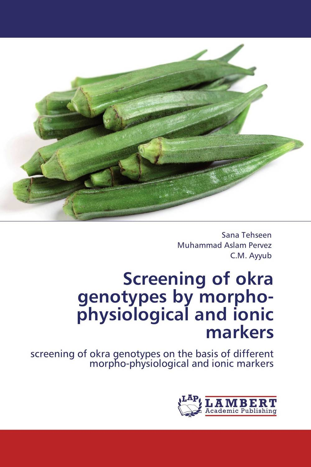 Screening of okra genotypes by morpho-physiological and ionic markers amber sattar and muhammad asif genetics of salinity tolerance in okra