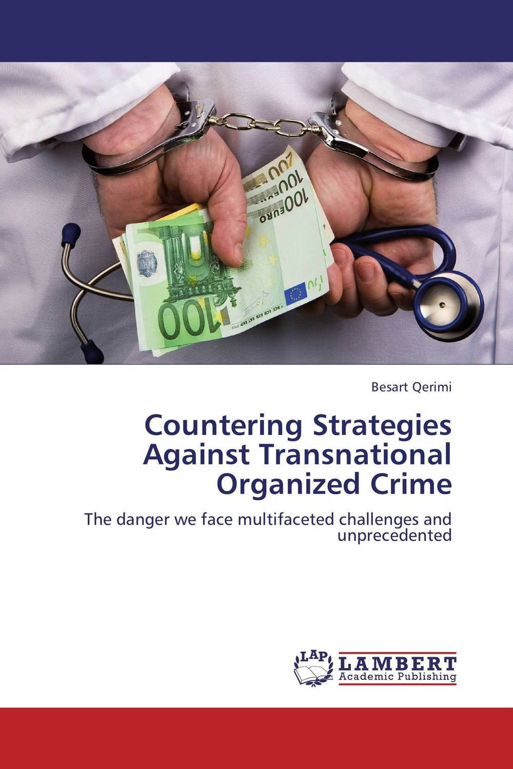 Countering Strategies Against Transnational Organized Crime heroin organized crime and the making of modern turkey