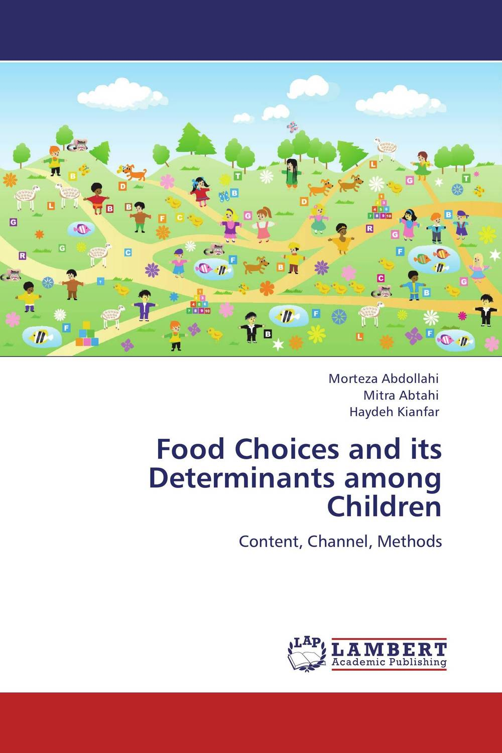 Food Choices and its Determinants among Children nutrition status and food consumption pattern of children with cancer