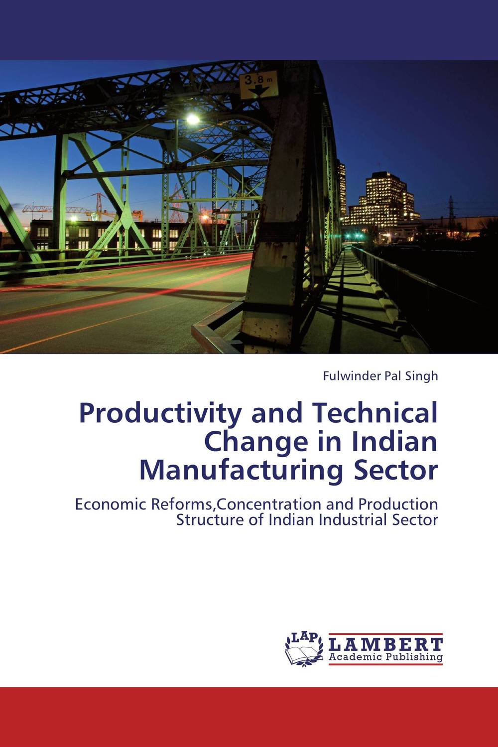Productivity and Technical Change in Indian Manufacturing Sector marketing and competitiveness of wine sector in republic of macedonia