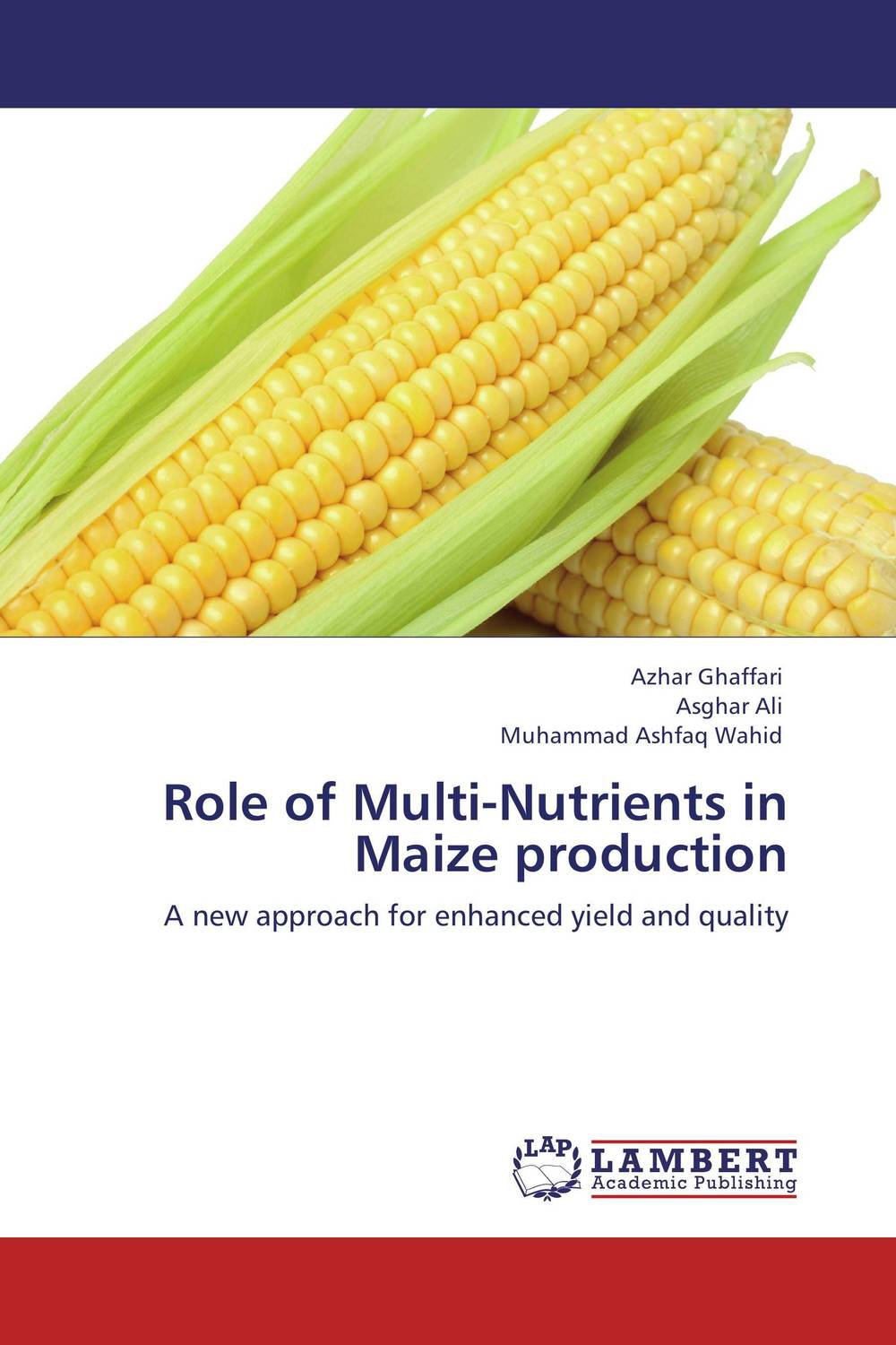 Role of Multi-Nutrients in Maize production latitudes