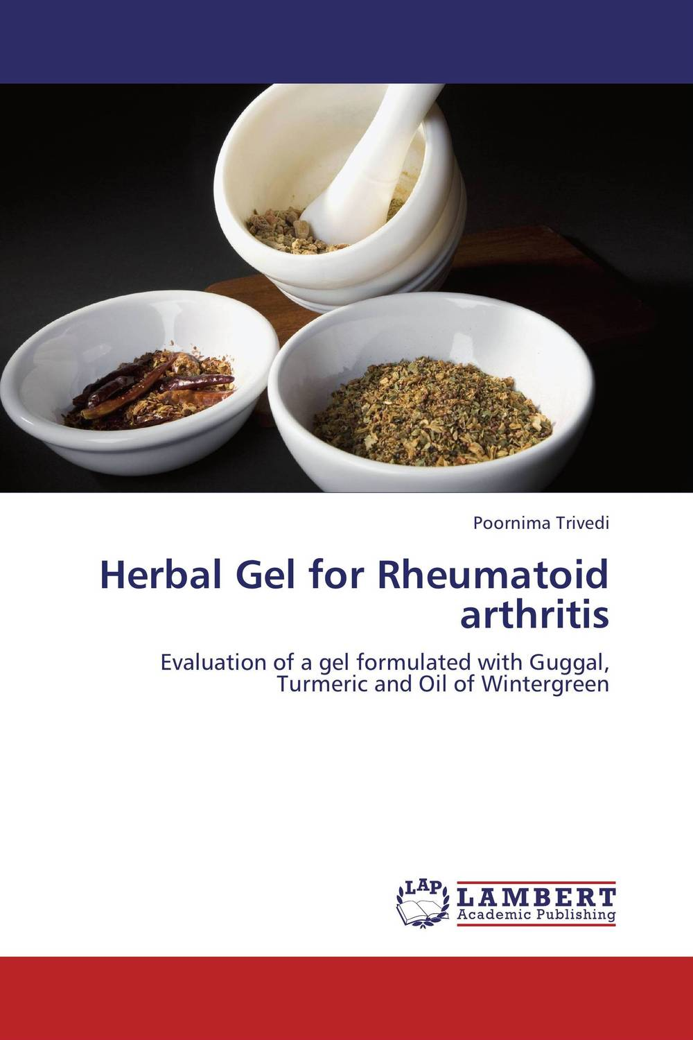 Herbal Gel for Rheumatoid arthritis