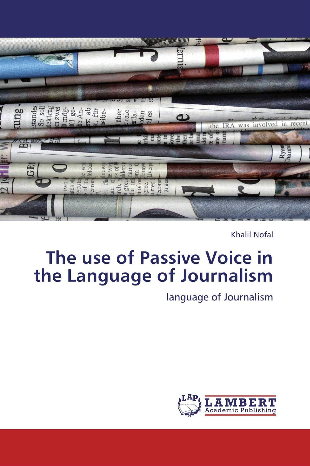The use of Passive Voice in the Language of Journalism the meaning of voice to experienced nurses in magnet hospitals