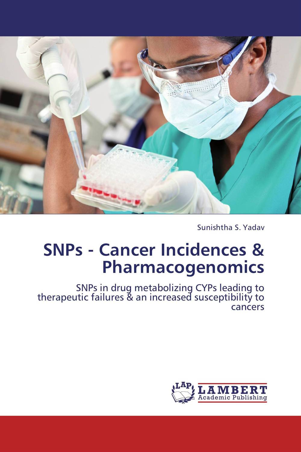 SNPs - Cancer Incidences & Pharmacogenomics do snps underlie drug abuse and cardiac disease comorbidity