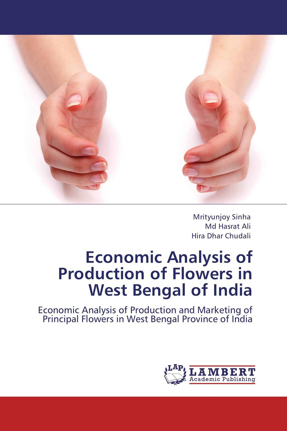 Economic Analysis of Production of Flowers in West Bengal of India купить