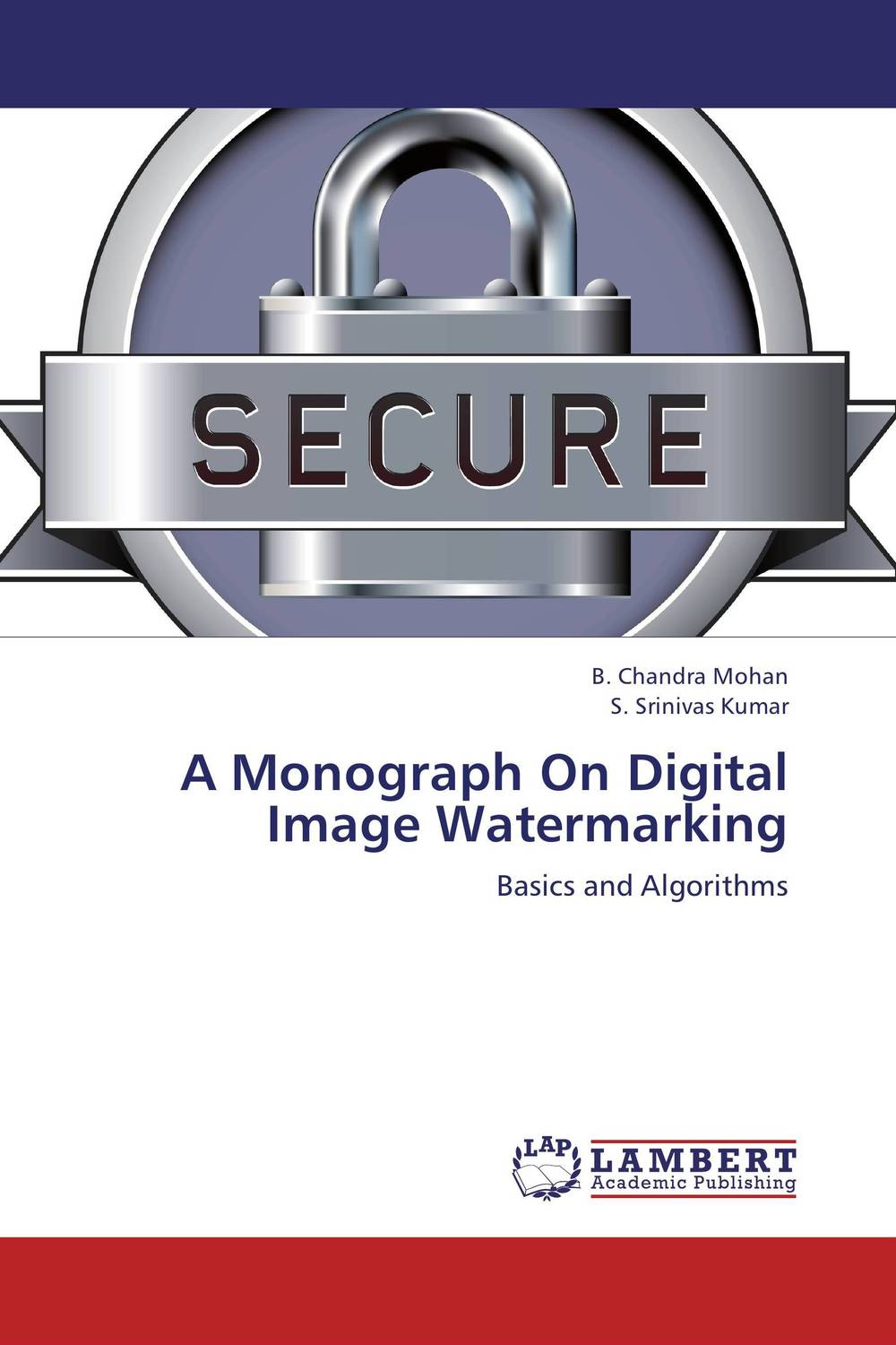 A Monograph On Digital Image Watermarking an introduction to digital image watermarking