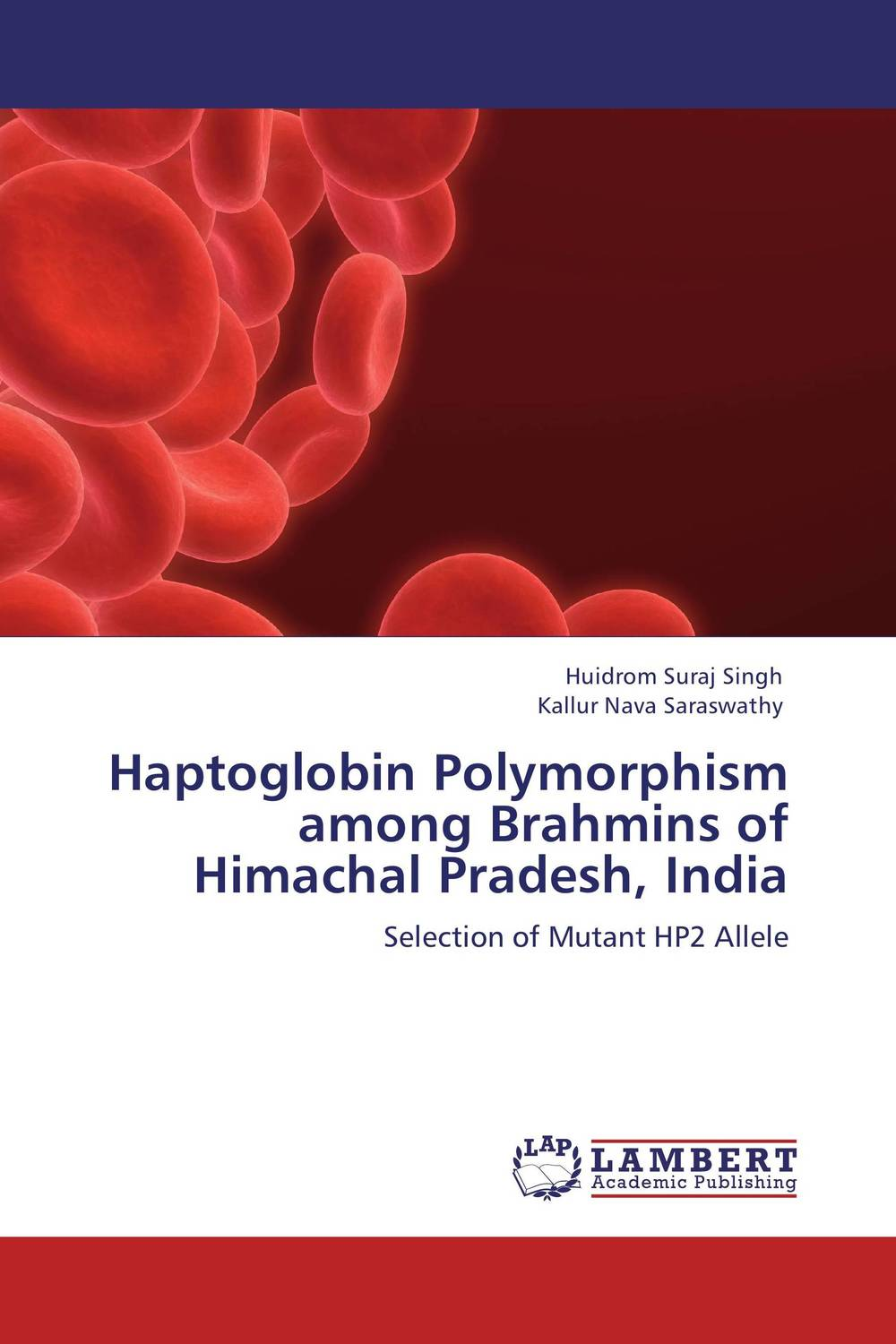 Haptoglobin Polymorphism among Brahmins of Himachal Pradesh, India haptoglobin phenotypes distribution among sudanese leukemic patients