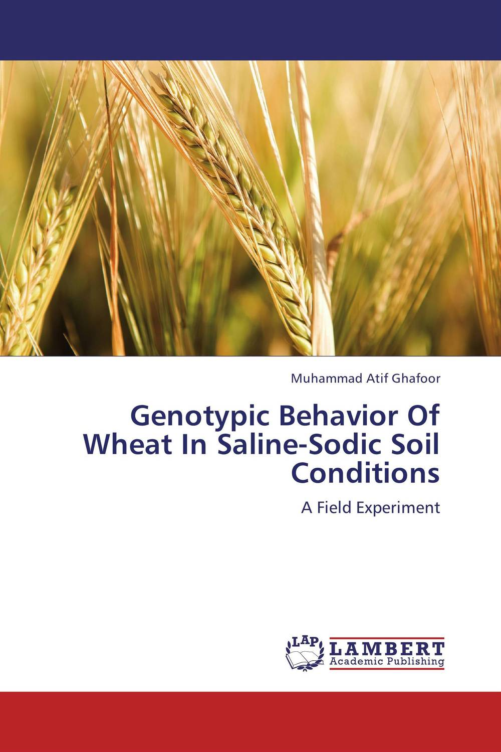 Genotypic Behavior Of Wheat In Saline-Sodic Soil Conditions purnima sareen sundeep kumar and rakesh singh molecular and pathological characterization of slow rusting in wheat