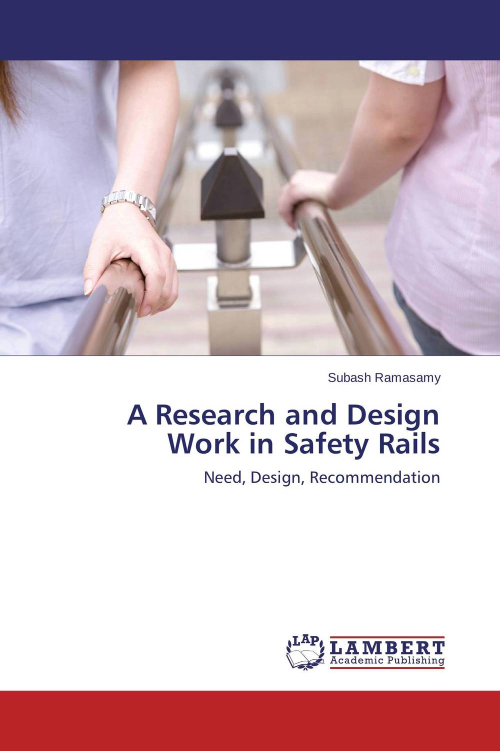A Research and Design Work in Safety Rails composite structures design safety and innovation