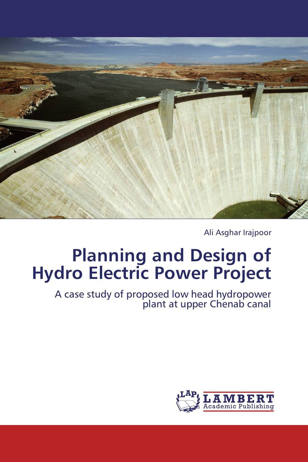 Planning and Design of Hydro Electric Power Project the optimal planning for power generation by waste