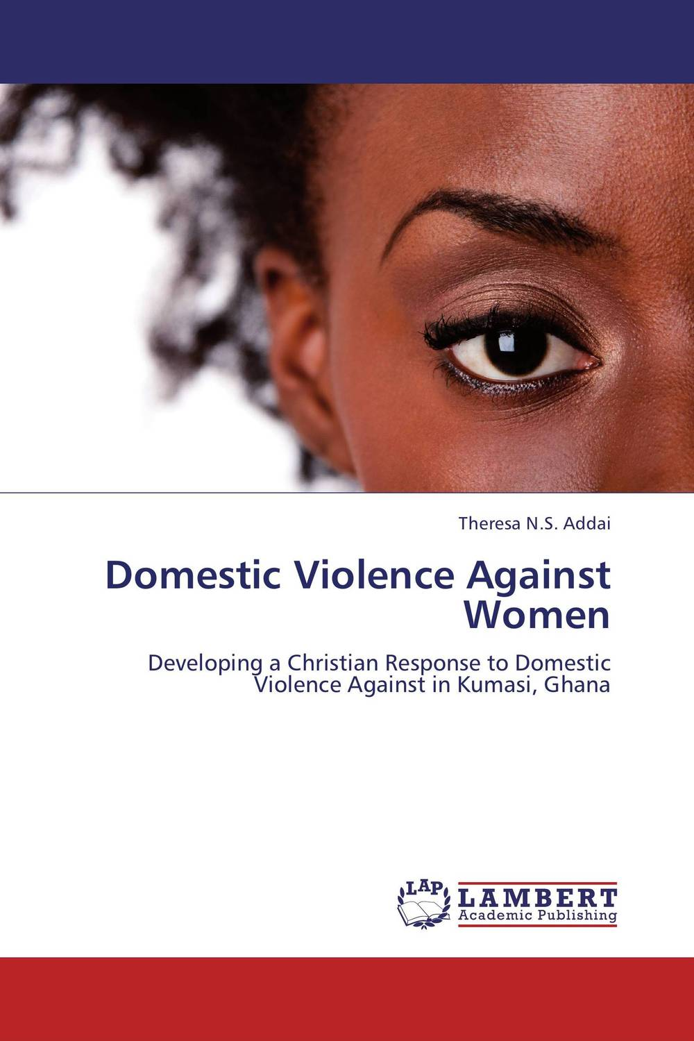 Domestic Violence Against Women nation gender and cultures of violence